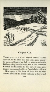 """Nannie Alderson worked with writer Helena Huntington Smith to record the iconic story of frontier hardship, A Bride Goes West. Shown here is the opening page of Chapter 19, which begins """"There was an old and rather brutal saying out west, to the efect that this was a great country for men and horses, but hell on women and cattle."""" MHS Library"""