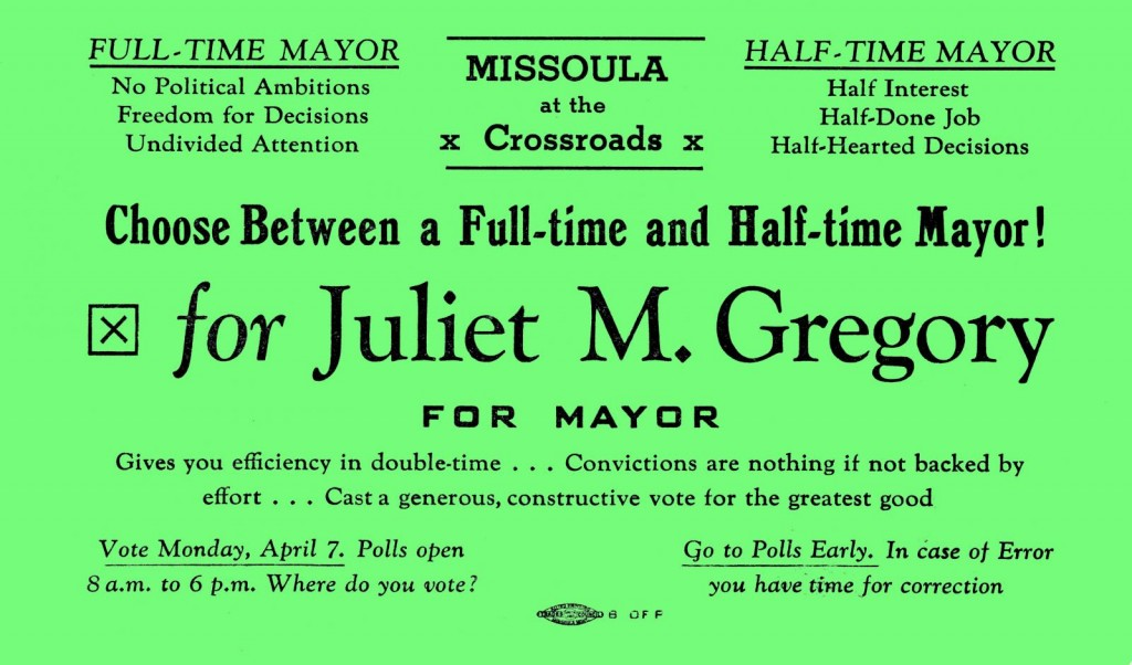 """Campaign flier for Juliet Gregory headed """"Missoula at the Crossroads""""."""