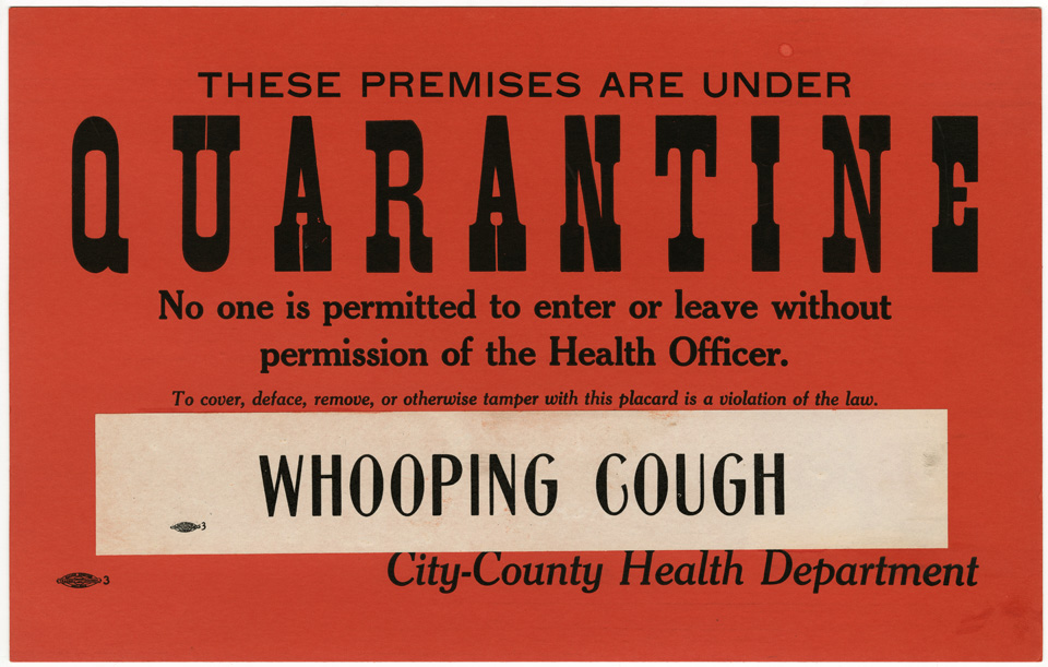 Quarantine Whooping Cough Sign from 1943