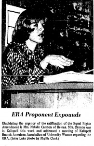 "Newspaper clipping, showing a photo of Natalie Cannon discussing ERA. Caption below reads: ""ERA Proponent Expounds. Elucidating the urgency of the ratification of the Equal Rights Amendment is mrs. Natalie Cannon of Helena. Mrs. Cannon was in Kalispell this week and addressed a meeting of Kalispell Branch American Association of University Women regarding the ERA."